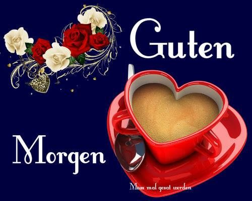 Guten Morgen Gb Pics Guten Morgen Guten Morgen Gruss Und