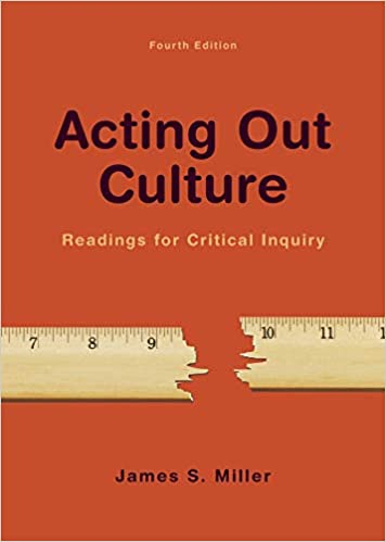 Acting Out Culture Readings For Critical Inquiry Miller James S 9781319056742 Amazon Com Books Best Mystery Books Ebook Pdf Mystery Book