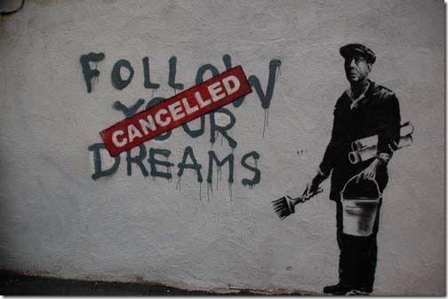 Banksy. I love his statements...
