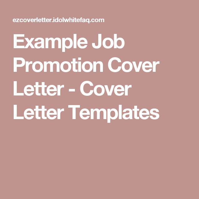 Example Job Promotion Cover Letter - Cover Letter Templates | Workin ...