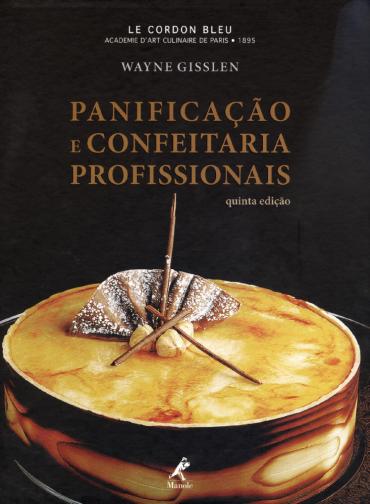 Panificação E Confeitaria Profissionais - 5ª Ed.