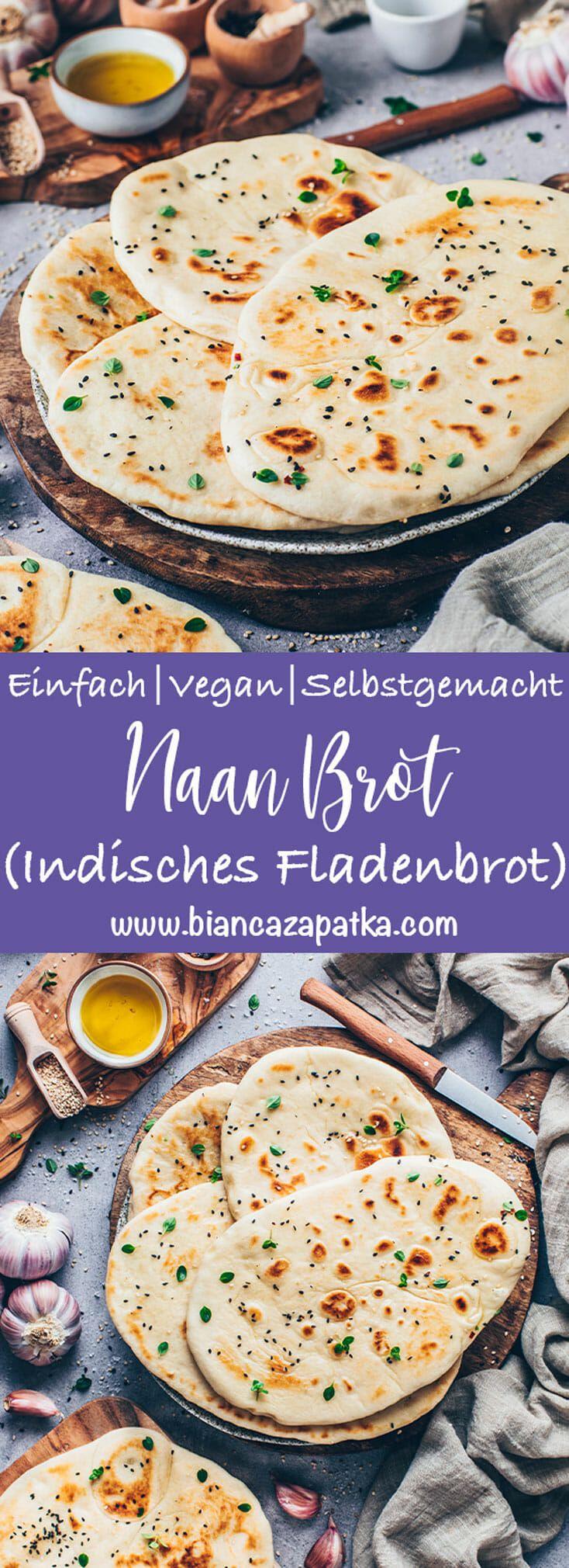 Veganes Naan Brot | Einfaches Indisches Fladenbrot - Bianca Zapatka | Rezepte