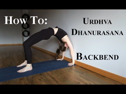 how to urdhva dhanurasana tutorial  youtube  yoga tips