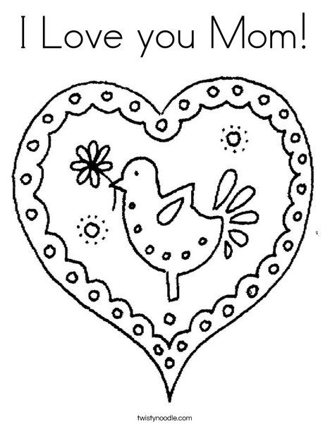 I Love You Mom Coloring Page Twisty Noodle Valentines Mom Coloring Pages Mothers Day Coloring Pages I Love My Grandma