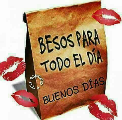 Buenos Dias Frases De Buenos Fias Pinterest Amor Frases Y