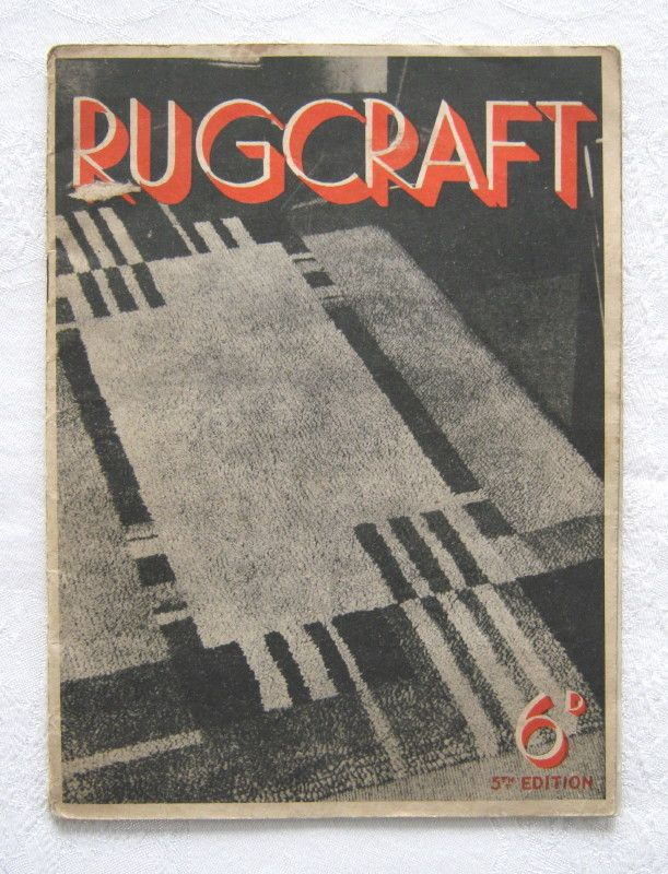 """""""Rugcraft"""" - guide to rugmaking with Patons Turkey Rug Wool (5th edition, 1930s) (SOLD)"""