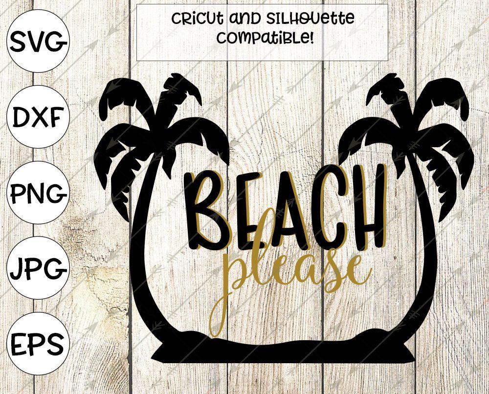 Beach svg, summer svg, beach please svg, svg for cricut ...