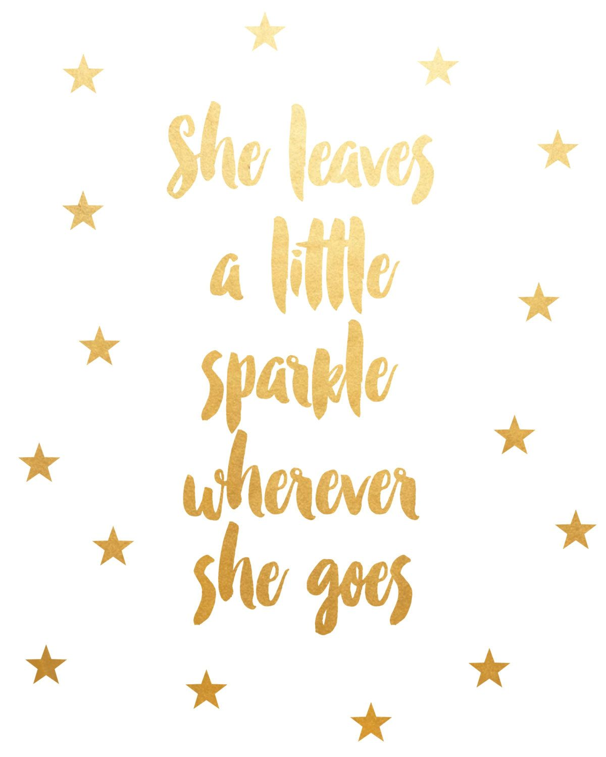 She Leaves A Little Sparkle Wherever She Goes Printable Art Inspirational Quotes Wise Quotes Pink Wallpaper Backgrounds