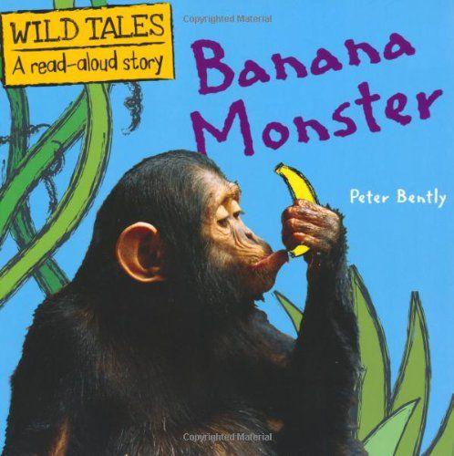 Banana Monster (Wild Tales), Peter Bently. 25/04/14.