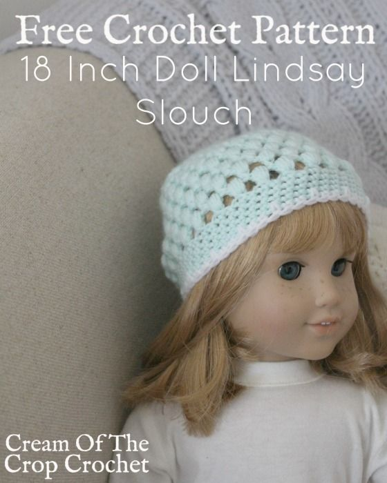 18 Inch Doll Lindsay Slouch Crochet Pattern | Cream Of The Crop ...