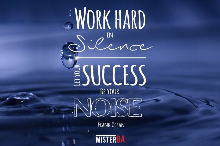 """""""Work hard in silence. Let your success be your noise."""" -Frank Ocean. #MondayMotivation #Business #Success"""