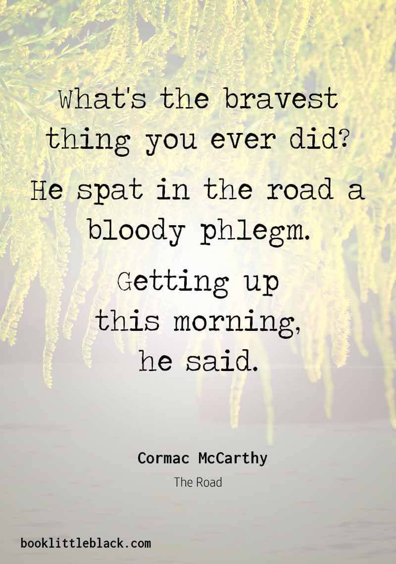 """Cormac Mccarthy Quotes Cormac Mccarthy Quotes From """"The Road""""  Book Little Black ."""