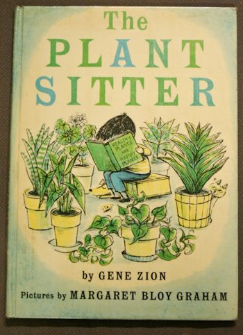 The Plant Sitter / Gene Zion, illustrated by Margaret Bloy Graham