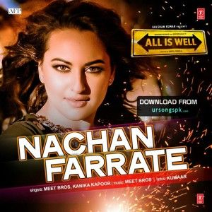 Nachan Farrate All Is Well Mp3 Song Latest Bollywood Songs Latest Movie Songs Songs