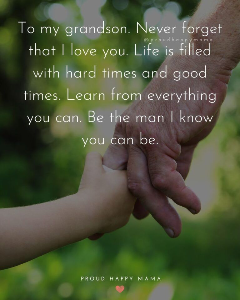 35+ BEST Grandson Quotes And Sayings To Share With Your Grandson