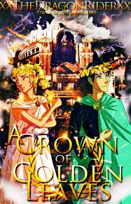 A Crown of Golden Leaves: A Percy Jackson Fanfiction in 2019