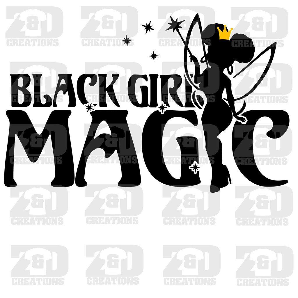 Black girl magic svg black woman silhouette black girl