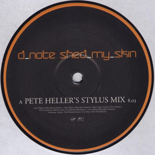 """D*Note - Shed My Skin (Pete Heller Mixes) 12"""""""