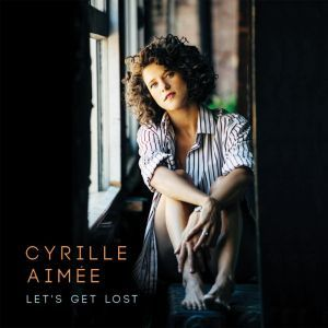 Cyrille Aimée's new album 'Let's Get Lost', brings to light a different side of the radiant singer.  'Let's Get Lost' speaks of love in three different languages, wide ranging references, oldies and odd metered originals, as Aimée and her band weave confidently from one musical region to the next.  Hear audio and find ou more at: http://www.propermusic.com/product-details/Cyrille-Aim%EF%BF%BDe-Lets-Get-Lost-222700