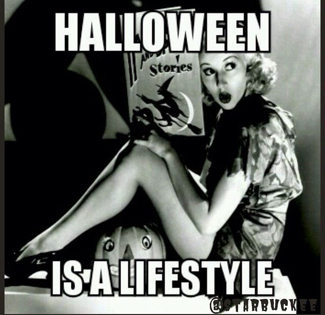 Halloween is a lifestyle.
