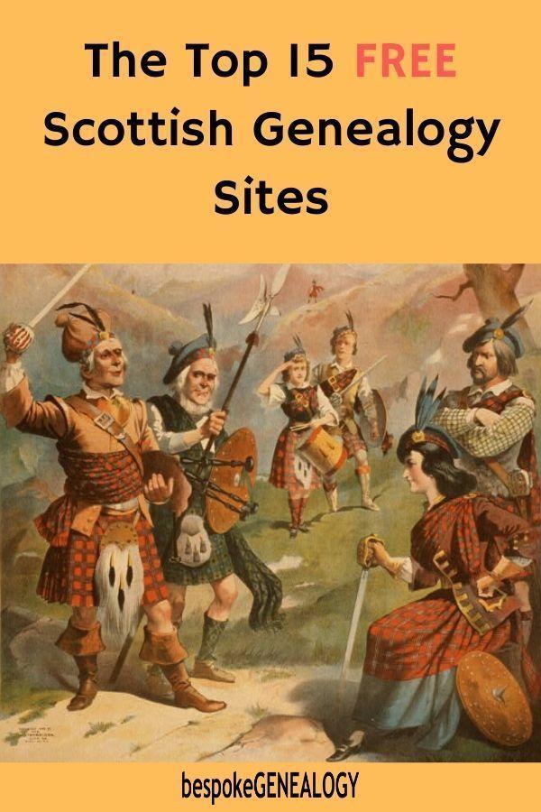 The top 15 FREE Scottish genealogy sites #genealogy