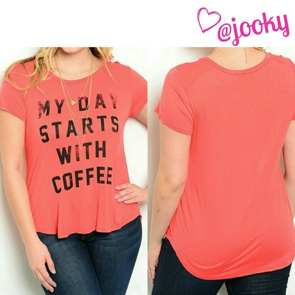 "coral coffee tee - 2 LEFT adorable coral tee with black distressed font ""my day starts with coffee"". Brand new and never worn, NWOT. women's plus size 3X, also available in sizes 1X & 2X, see separate listings. soft, stretchy, very comfy. 95% rayon, 5% spandex. TTS in my opinion. about 22.5"" long from neckline, bust is about 22.5"" across when laying flat. no trades   PLEASE DO NOT BUY THIS LISTING, TELL ME WHAT SIZE YOU WANT & I'LL CREATE YOUR LISTING. THANKS Tops Tees - Short Sleeve"