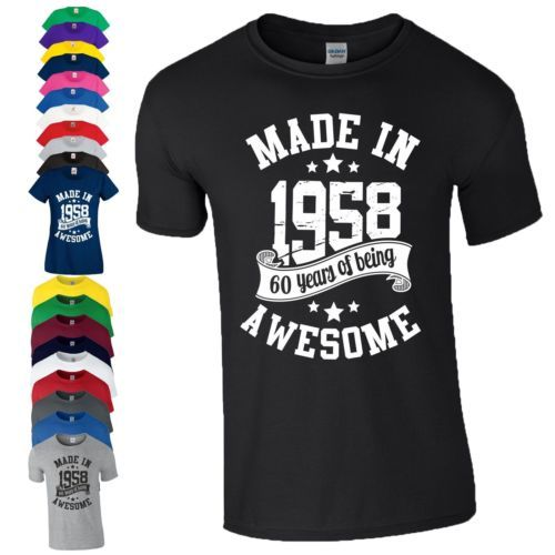 60th Birthday Gift T Shirt Made In 1958 Being Awesome Age 60 Years Mens Ladies
