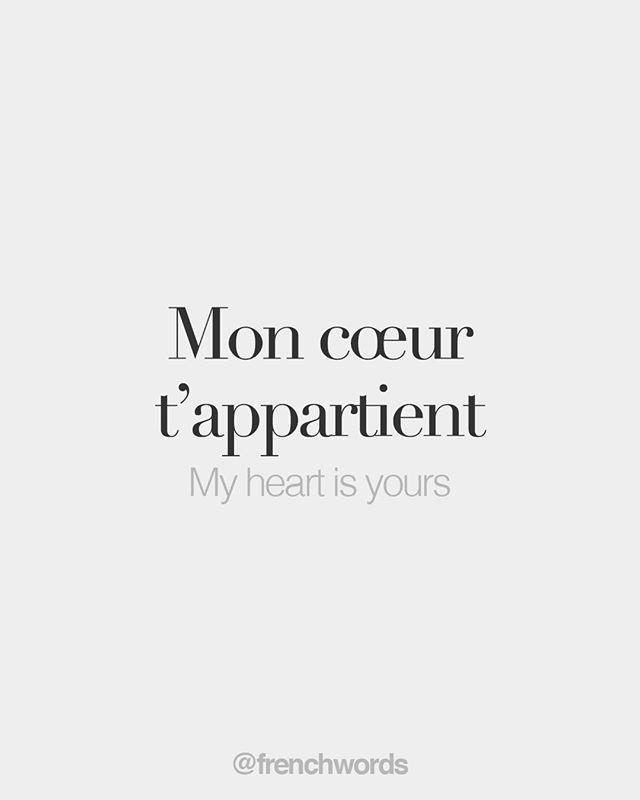 Mon coeur t'appartient (literally: my heart belongs to you) My heart is yours /mɔ kœʁ t a.paʁ.tjɛ/ - #apaʁtjɛ #belongs #coeur #francaise #heart #kœʁ #literally #Mon #mɔ #tappartient