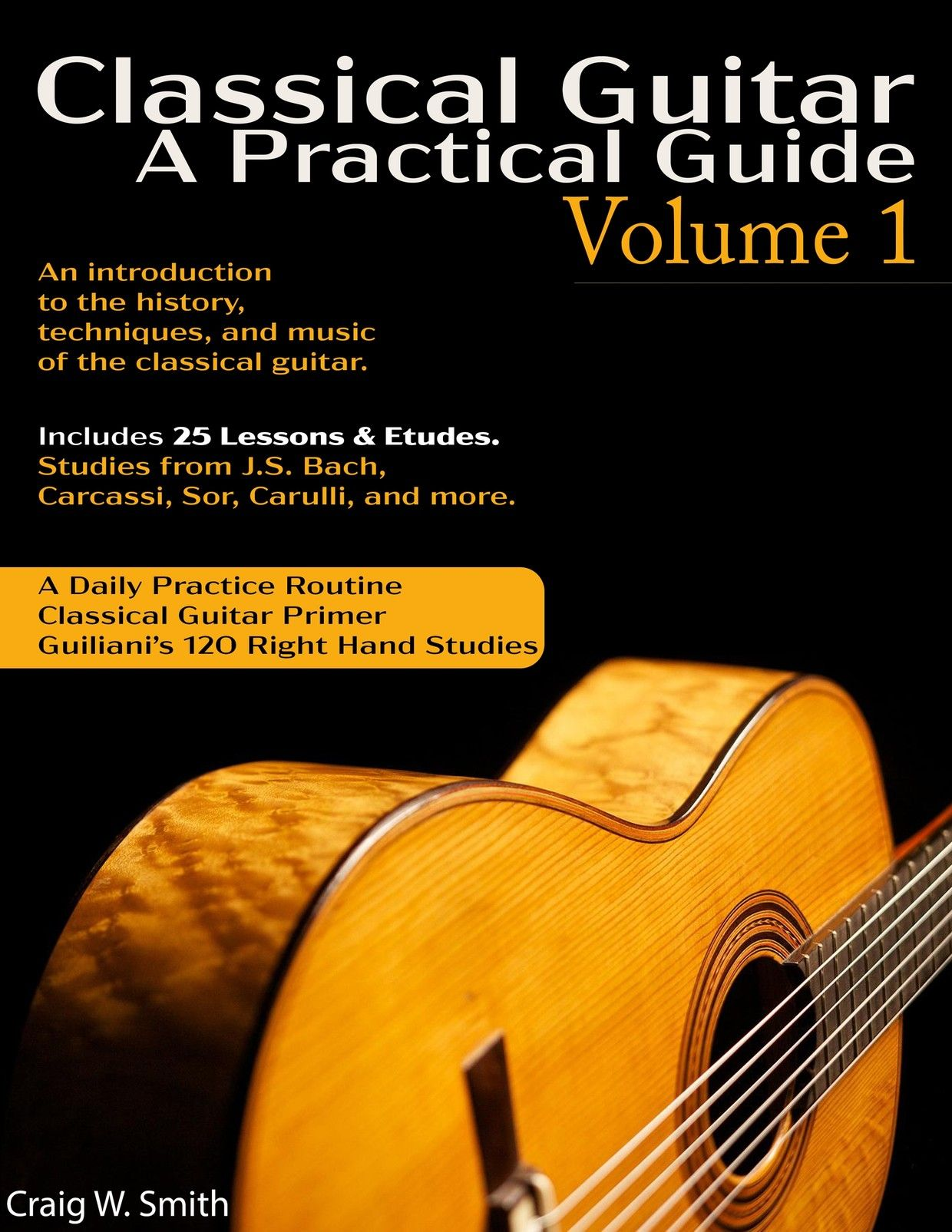 Classical Guitar A Practical Guide 129 Pages Guitar Books Classical Guitar Guitar