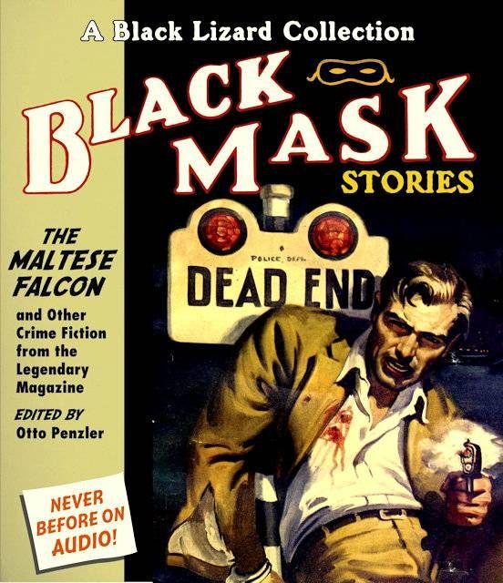 Black Mask Magazine The Maltese Falcon Pulp Fiction Covers Crime Fiction Black Mask Crime Fiction Books