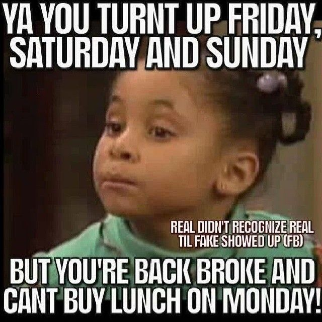 Turnt Up But Broke Funny Quotes You Funny Sarcastic Quotes