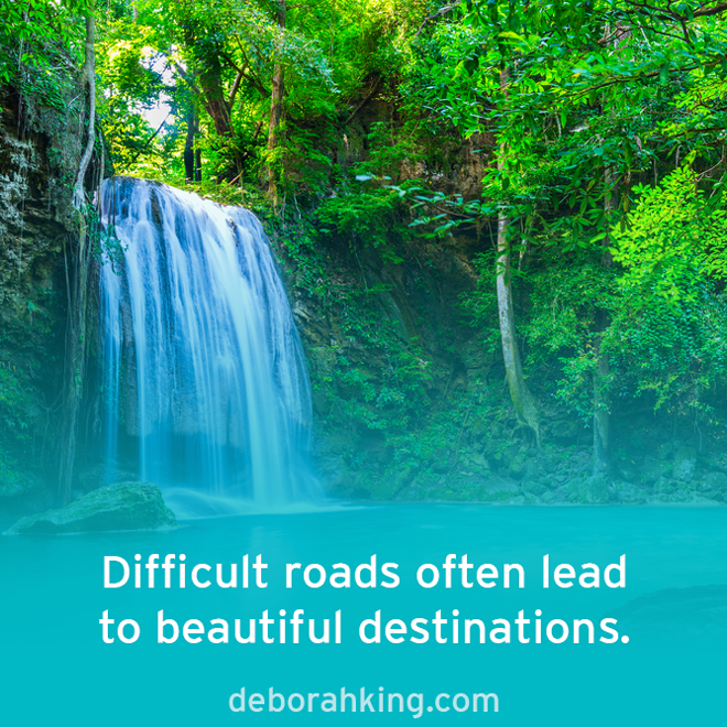 """Inspirational Quote: """"Difficult roads often lead to beautiful ..."""