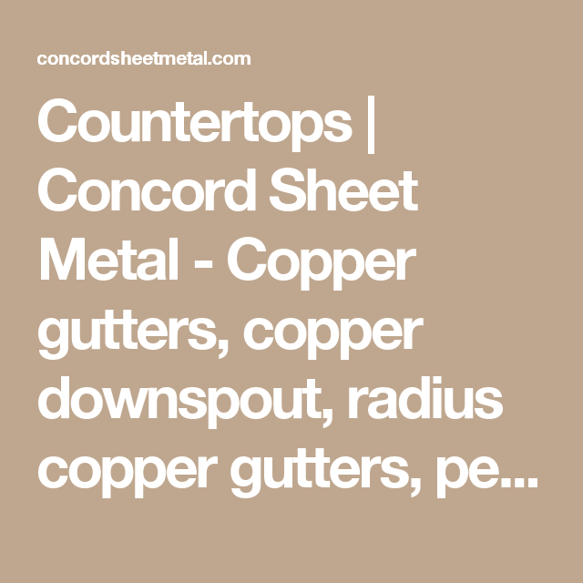 Countertops Concord Sheet Metal Copper Gutters Copper Downspout Radius Copper Gutters Perforated Copper And Co Bay Bow Windows Bow Window Copper Gutters