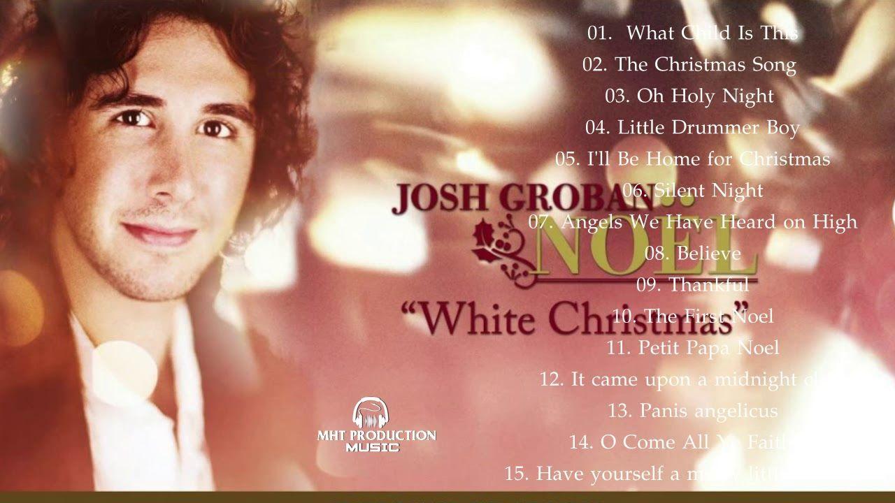 Josh Groban Christmas Greatest Hits 2018    Josh Groban Christmas ...