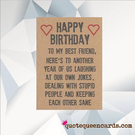 Happy Birthday Best Friend Funny Birthday Card For Friend Etsy Best Friend Birthday Cards Happy Birthday Best Friend Birthday Card Messages