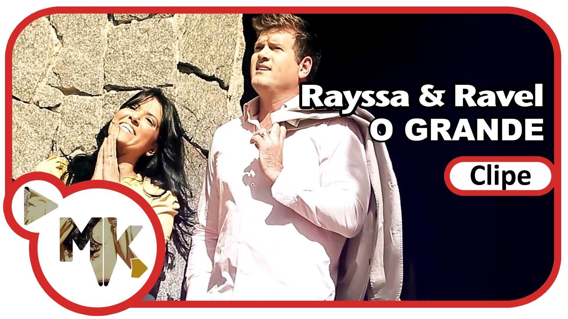 Rayssa E Ravel O Grande Clipe Oficial Mk Music Em Hd Musica
