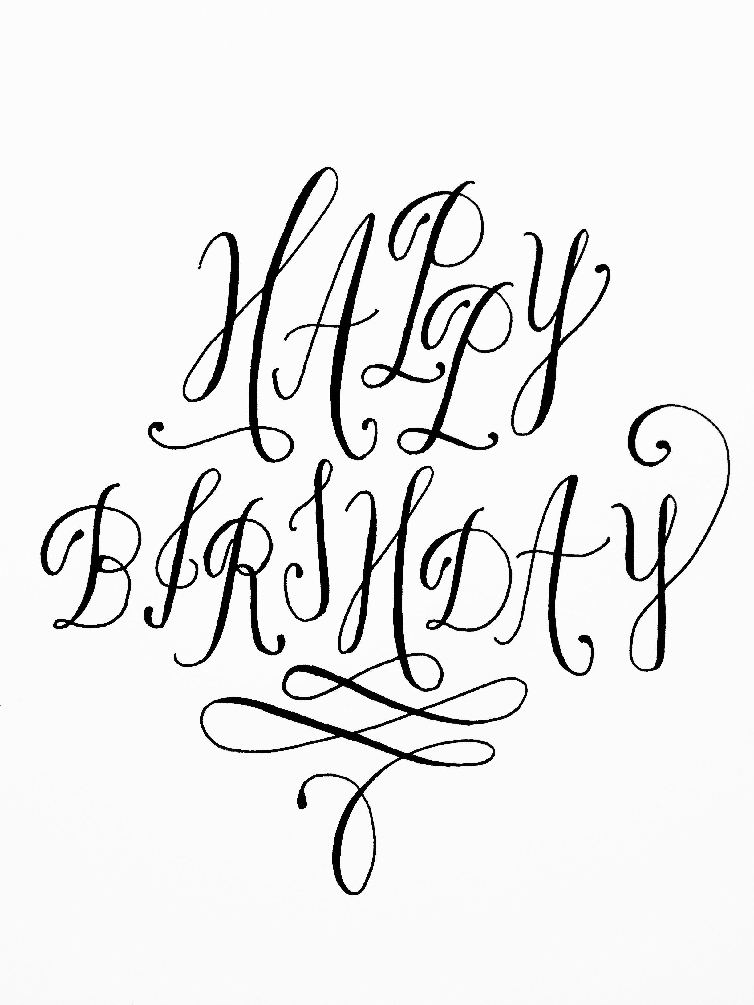 Happy Birthday Used Pilot G2 Pen By Torrie Asai Happy Birthday Hand Lettering Happy Birthday For Him Happy Birthday Fun