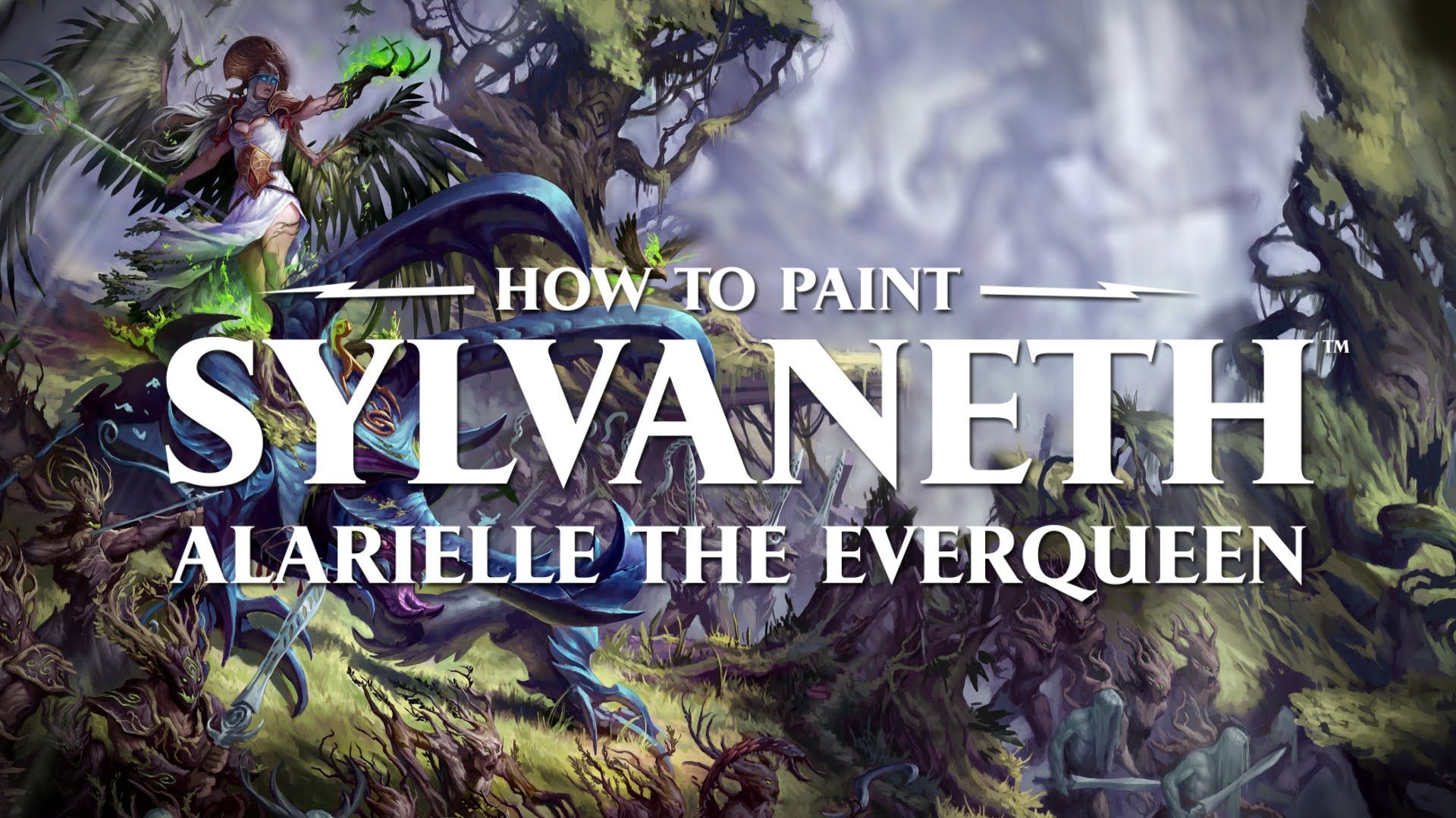 How To Paint Sylvaneth Alarielle The Everqueen The Revenant Painting Dryads