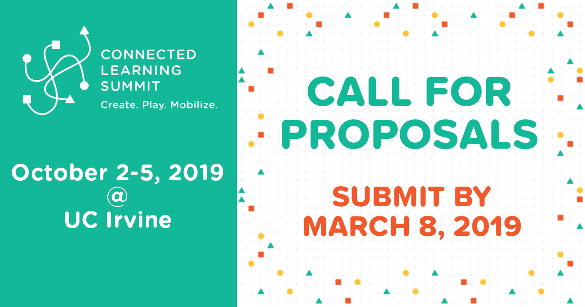 Call for proposals for the 2019 Connected Learning Summit  Online