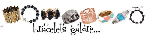 """bracelets galore..."" by carolynsbling on Polyvore"