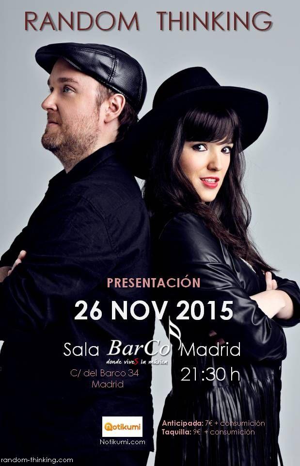 Concierto Presentación Oficial De Random Thinking En Madrid Concierto Concierto De Música Música Indie