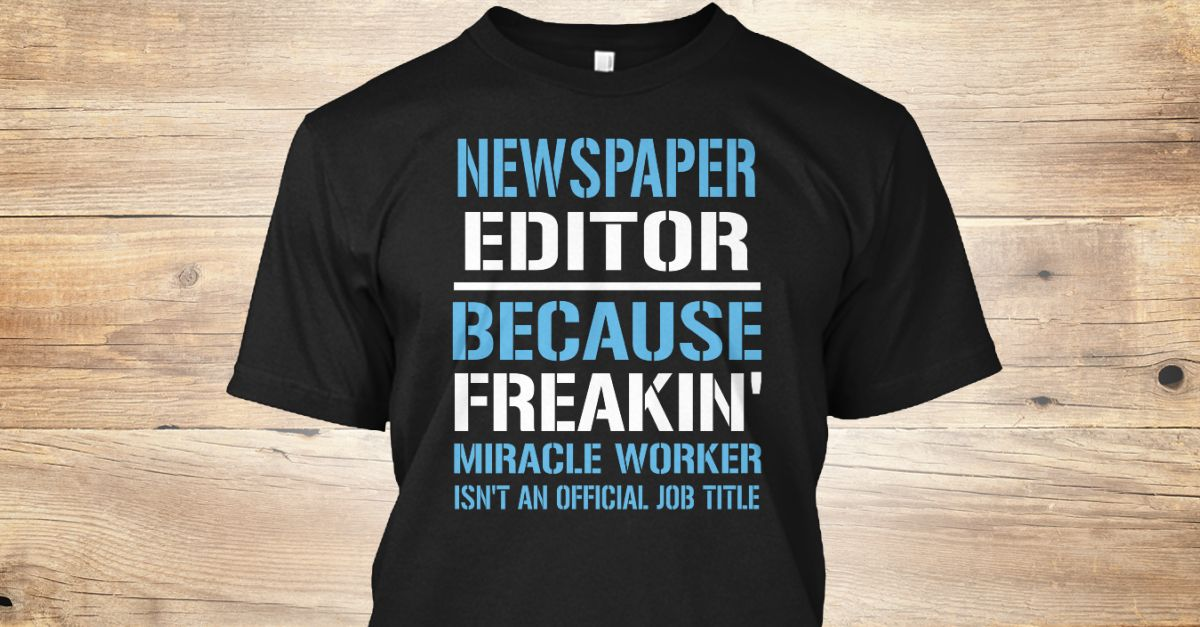 If You Proud Your Job, This Shirt Makes A Great Gift For You And Your Family.  Ugly Sweater  Newspaper Editor, Xmas  Newspaper Editor Shirts,  Newspaper Editor Xmas T Shirts,  Newspaper Editor Job Shirts,  Newspaper Editor Tees,  Newspaper Editor Hoodies,  Newspaper Editor Ugly Sweaters,  Newspaper Editor Long Sleeve,  Newspaper Editor Funny Shirts,  Newspaper Editor Mama,  Newspaper Editor Boyfriend,  Newspaper Editor Girl,  Newspaper Editor Guy,  Newspaper Editor Lovers,  Newspaper Editor…