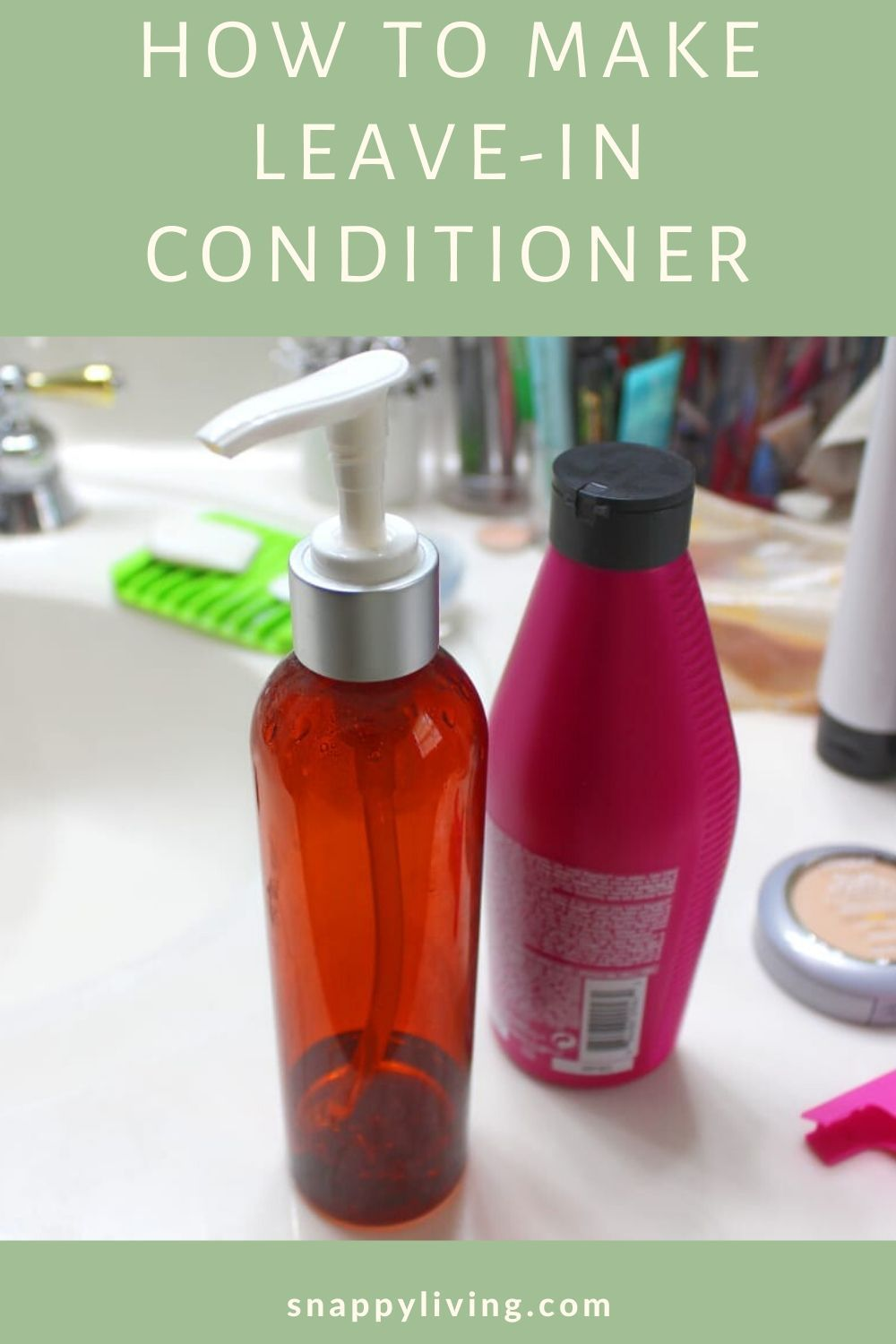 How to Make LeaveIn Conditioner Snappy Living in 2020