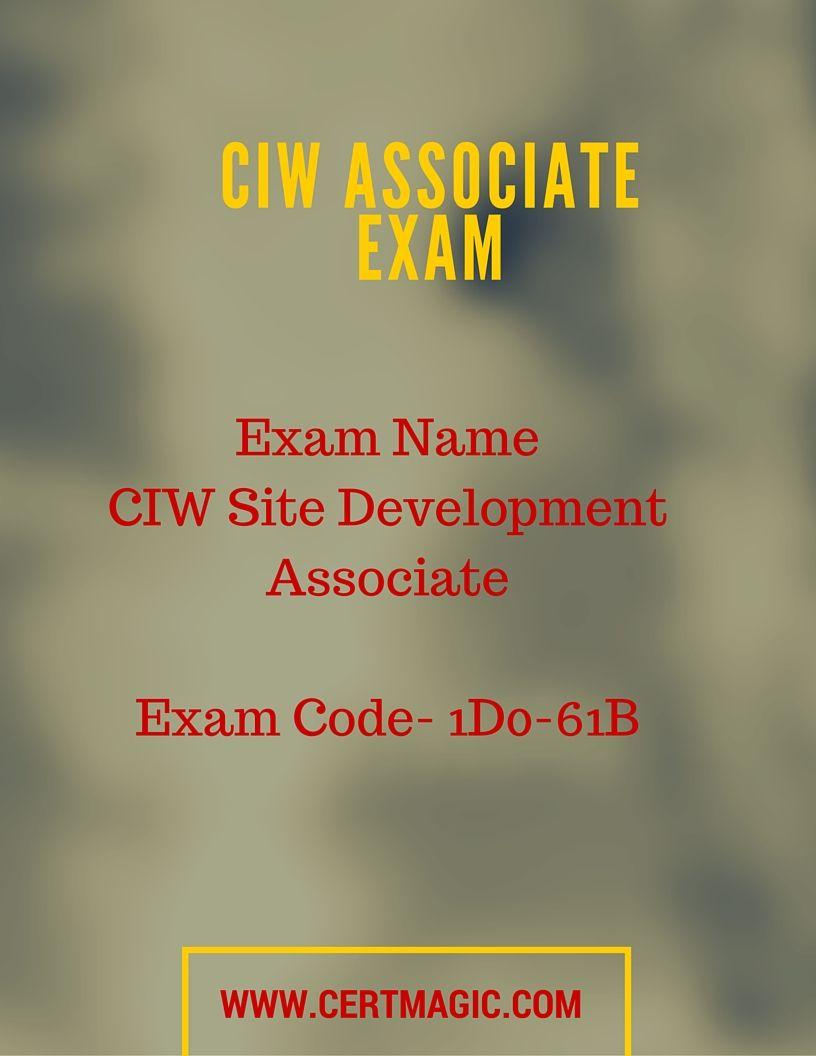 Exam Name Ciw Site Development Associate Exam Code 1d0 61b Http