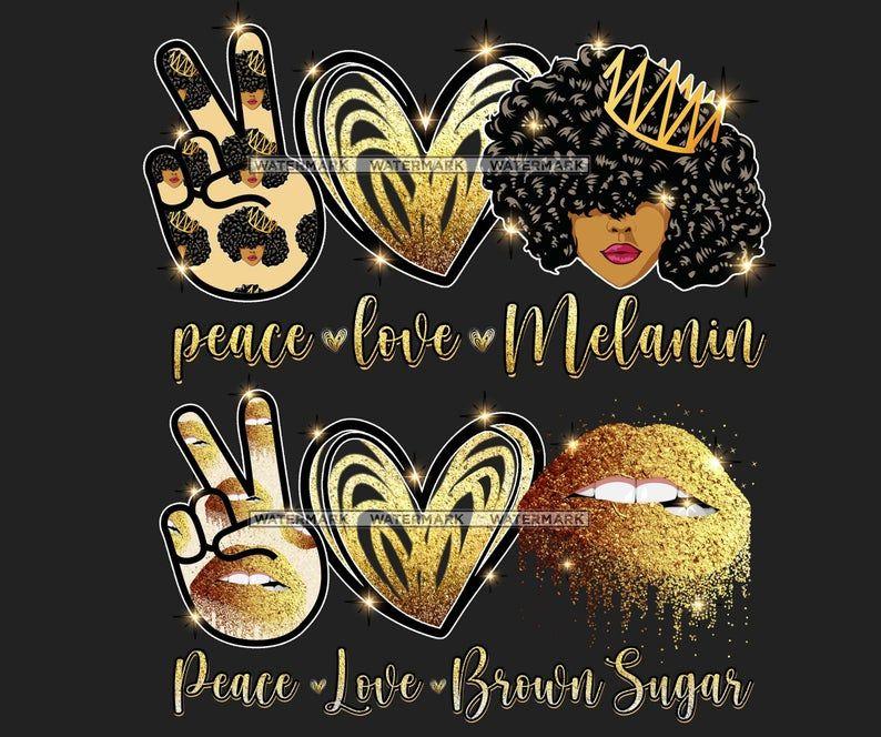 Peace Love Brown Sugar Peace Love Melanin Png Etsy Peace And Love Printable Designs Etsy Printables
