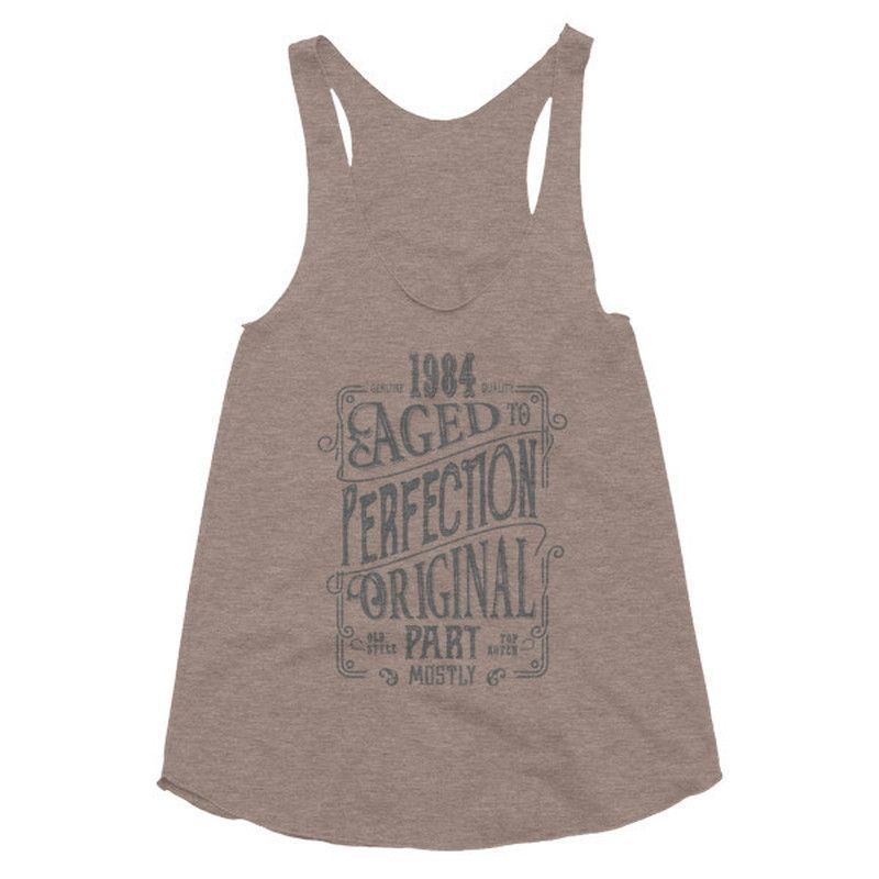 Women's 33 yrs years old Born in 1984 Aged to perfection Tank Top