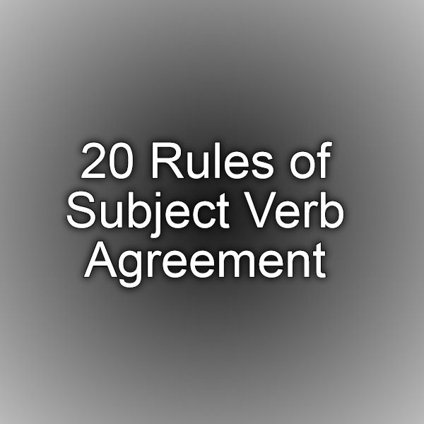 20 Rules Of Subject Verb Agreement Education Pinterest Subject