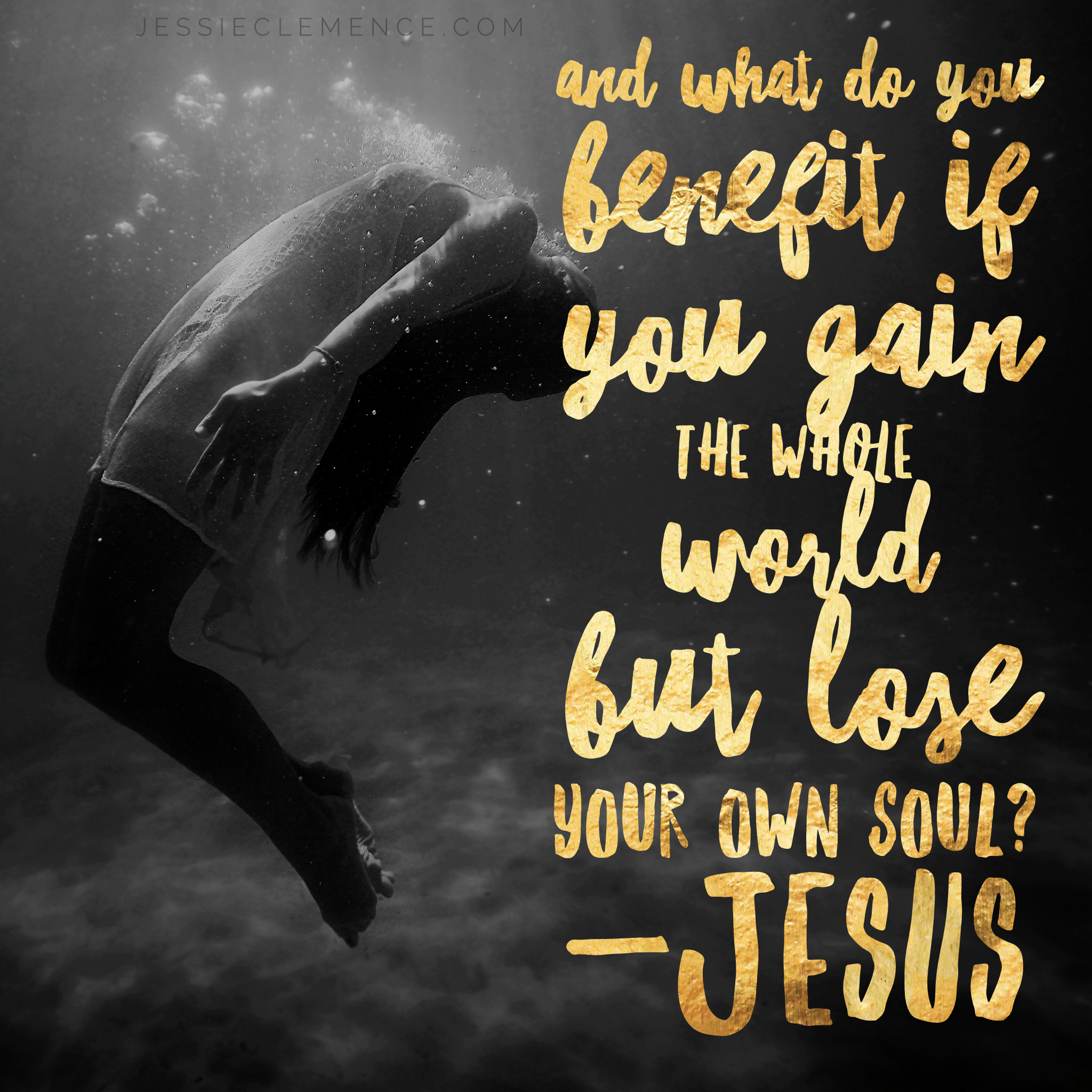 What do we benefit if we gain the whole world but lose our soul? Matthew 16:26 #courage #contentment #jesus