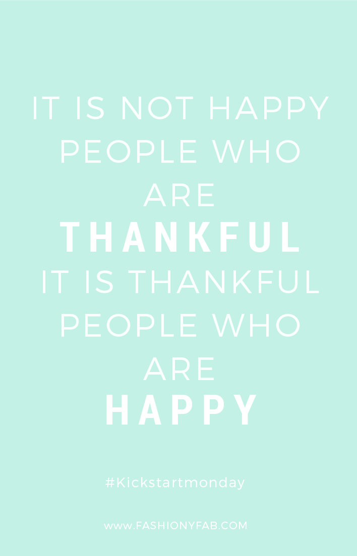 Kickstart Monday: Be Thankful
