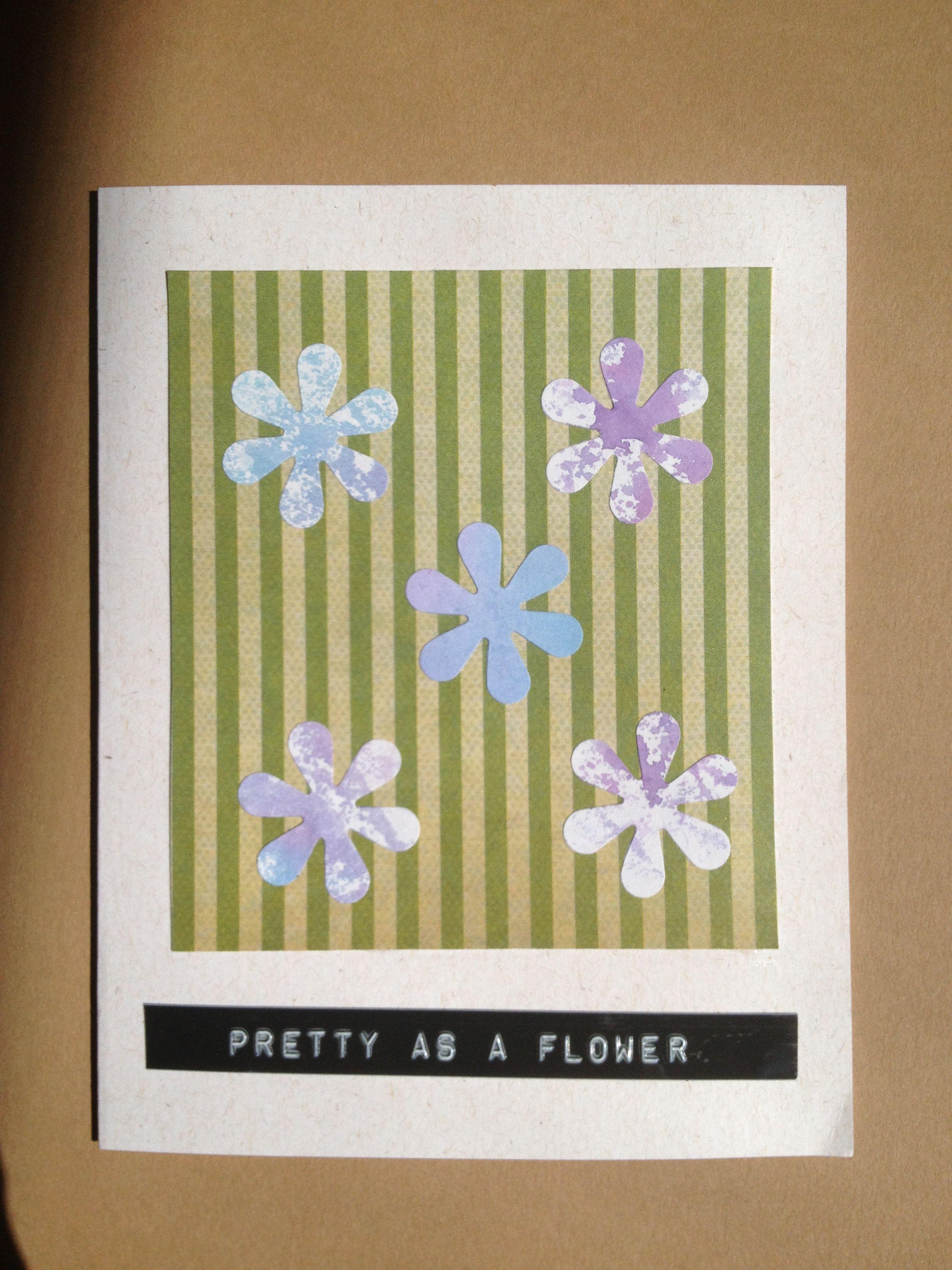 Pretty as a flower - card